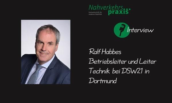 Ralf Habbes im Interview mit Nahverkehrs-praxis